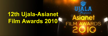 12th Ujala Asianet Film Awards 2010